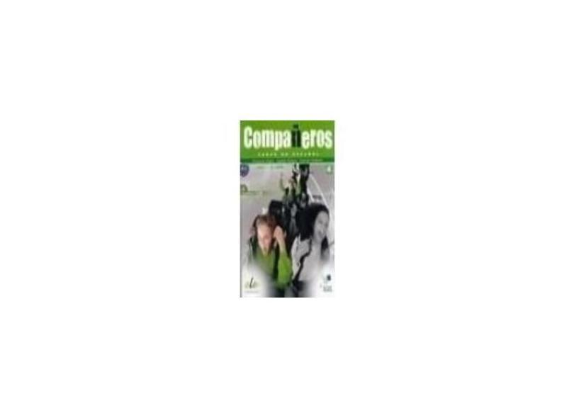 Companeros 4 - Libro Del Alumno - Castro, Francisca; Castro, Francisca; Díez, Ignacio Rodero; Díez, Ignacio Rodero; Franco, Carmen Sardinero; Franco, Carmen Sardinero - 9788497785235