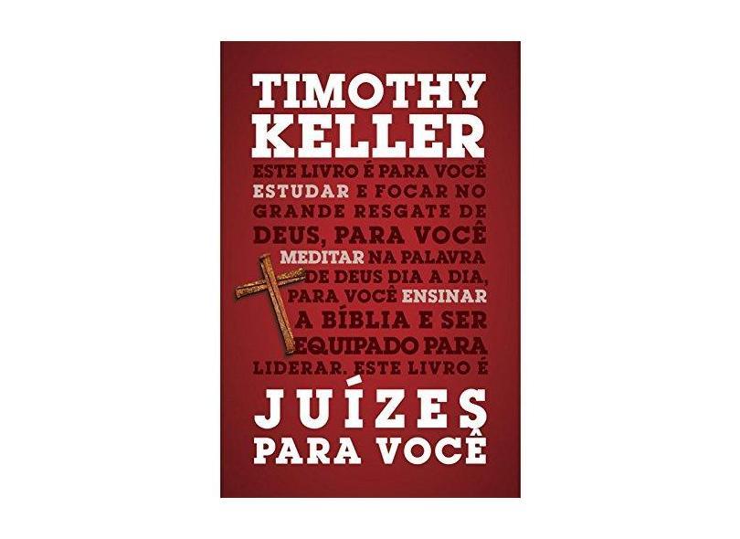 Juízes Para Você - Timothy Keller - 9788527506502