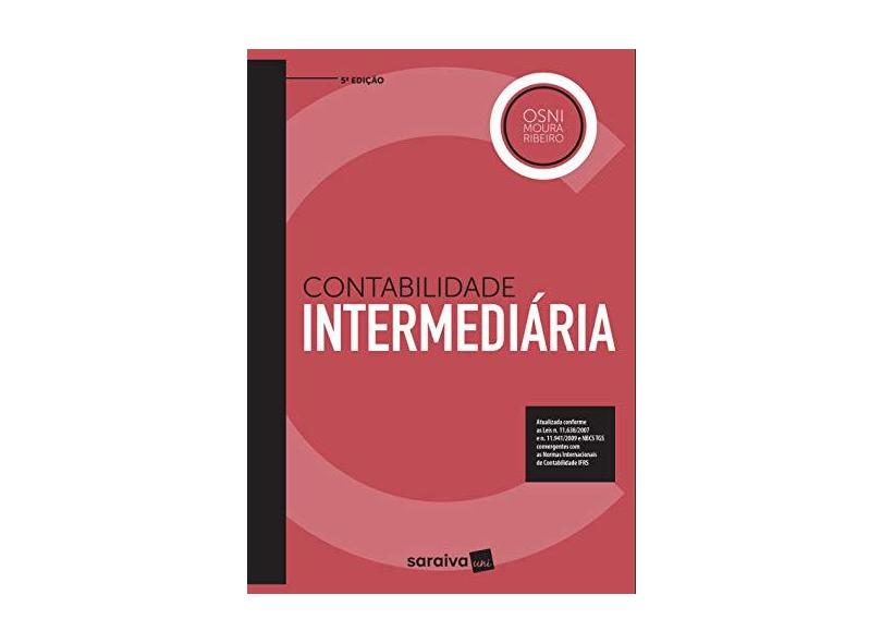 Contabilidade Intermediária - Osni Moura Ribeiro - 9788547220846