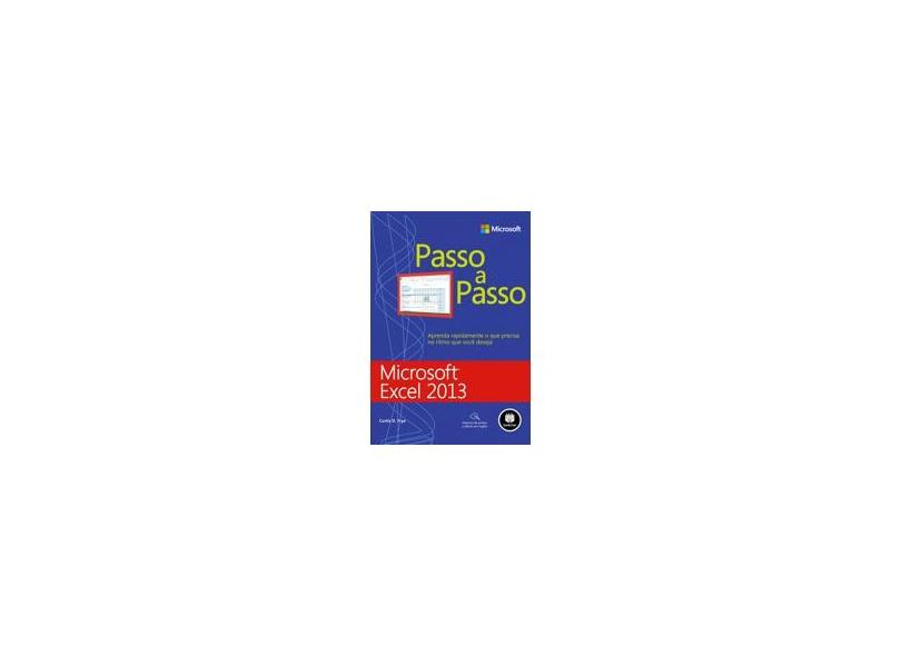 Microsoft Excel 2013 Passo a Passo - Curtis Frye - 9788582601372