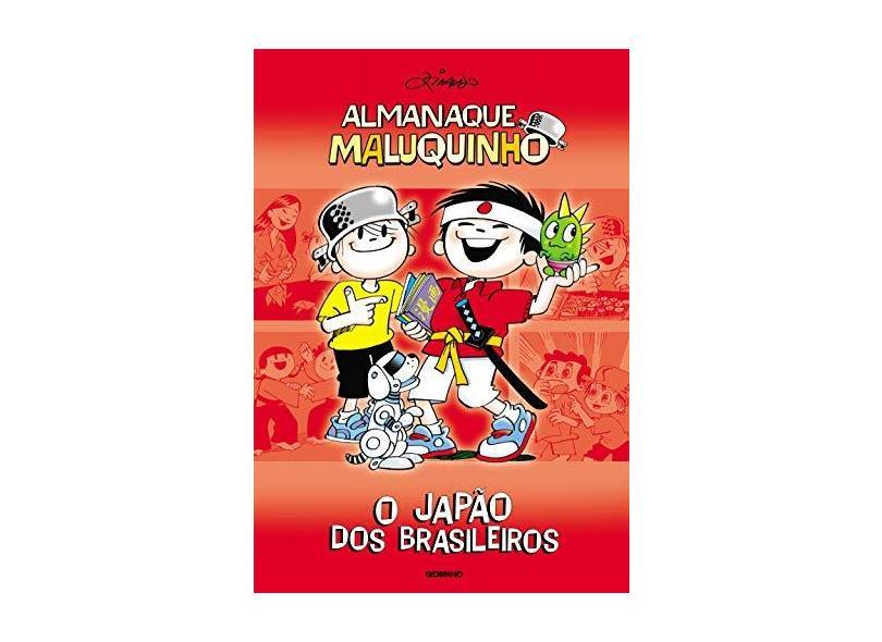 Almanaque Maluquinho - O Japão dos Brasileiros - 2ª Ed. 2010 - Pinto, Ziraldo Alves - 9788525049209