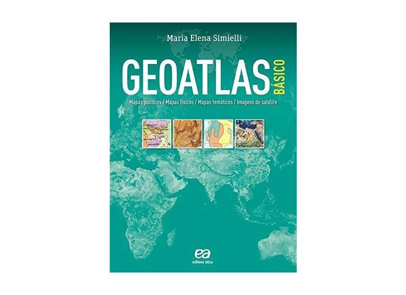 Geoatlas Básico - Maria Elena Simielli - 9788508158133