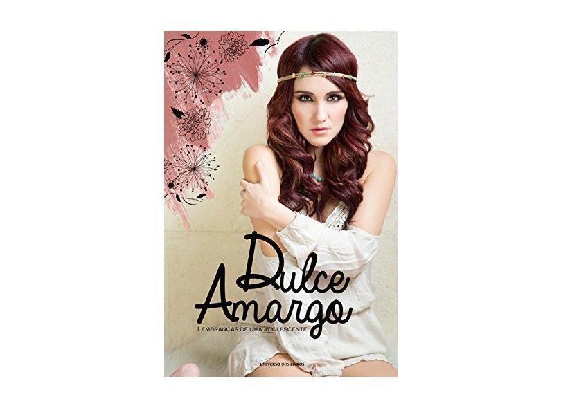 Dulce Amargo - Lembranças de Uma Adolescente - María, Dulce - 9788579308406