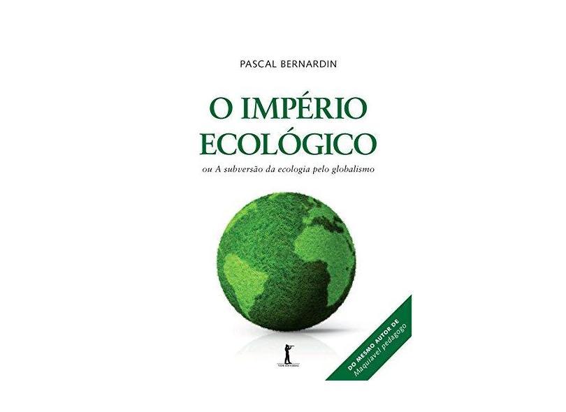 O Império Ecológico - Capa Comum - 9788567394602