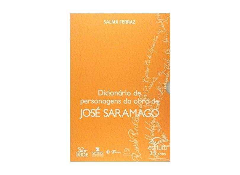 Dicionário de Personagens da Obra de José Saramago - Ferraz, Salma - 9788571143128