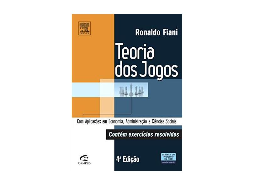 Teoria dos Jogos - Ronaldo Fiani - 9788535276657