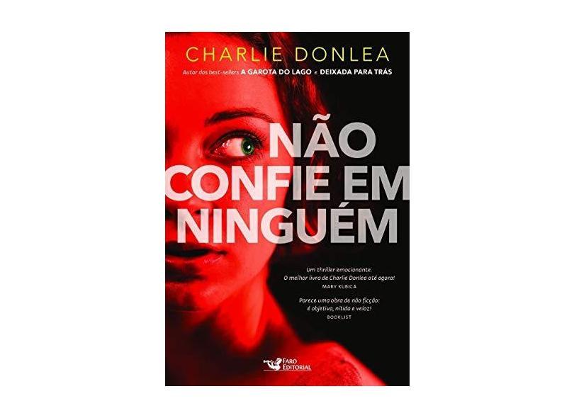 Não Confie em Ninguém - Charlie Donlea - 9788595810433