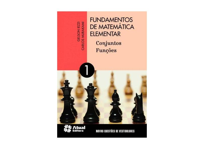 Fundamentos de Matemática Elementar: Conjuntos, Funções - Varios Autores - 9788535716801