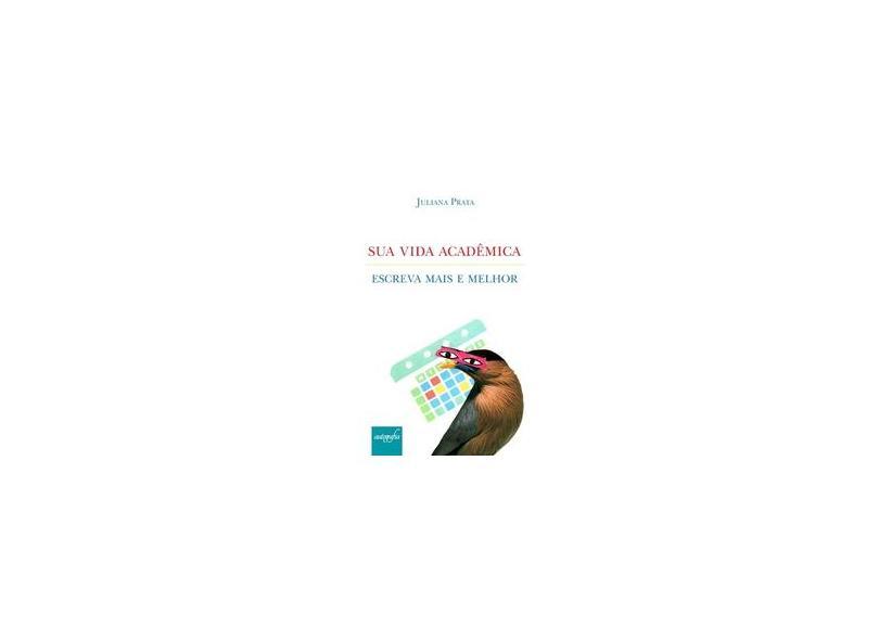 "Sua Vida Acadêmica - ""prata, Juliana Mendes"" - 9788551808238"