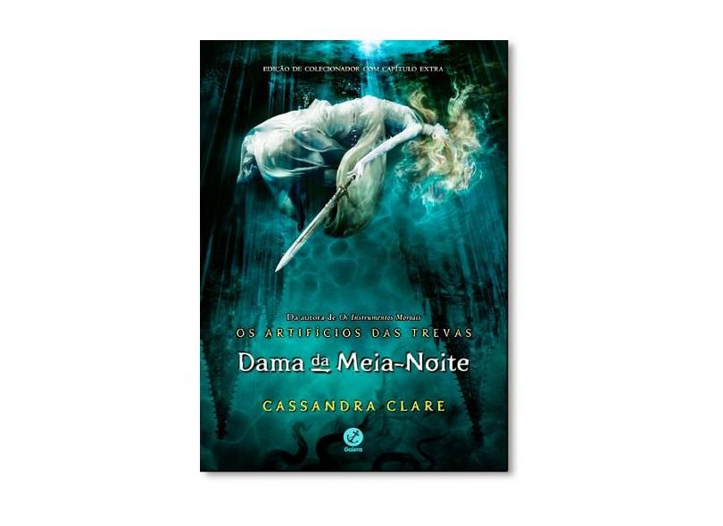 Dama da Meia-Noite - Os Artifícios Das Trevas - Vol. 1 - Clare, Cassandra - 9788501401083
