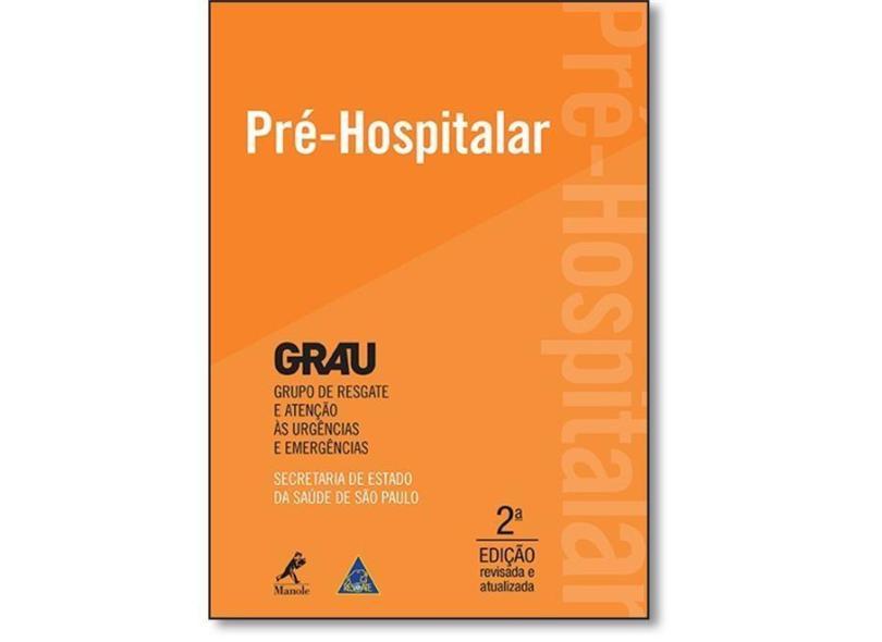 Pré-hospitalar. Grau. Grupo de Resgate e Atenção às Urgências e Emergências - Capa Comum - 9788520441312
