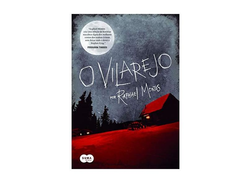 O Vilarejo - Montes, Raphael - 9788581053042