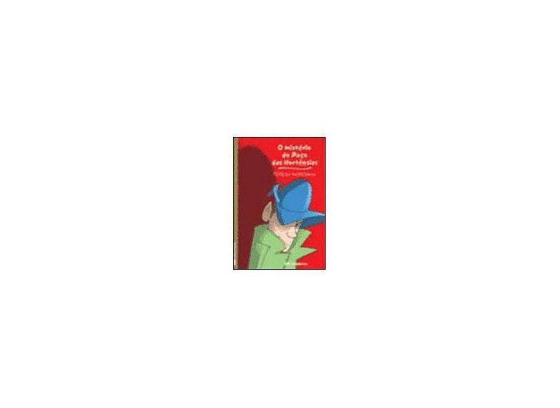 O Mistério do Paço das Hortências - Col. Veredas 2ª Edição 2003 - Noronha,  Teresa - 9788516036140