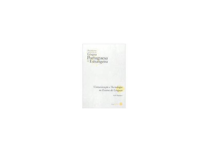 Comunicação e tecnologia no ensino de línguas - Ruth Rapaport - 9788582121290