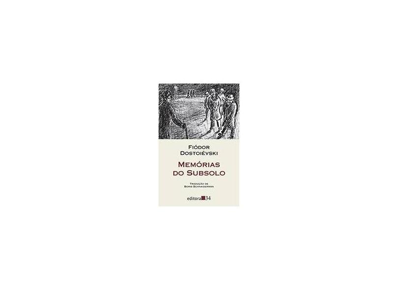 Memórias do Subsolo - Col. Leste - Dostoiévski, Fiódor M. - 9788573261851