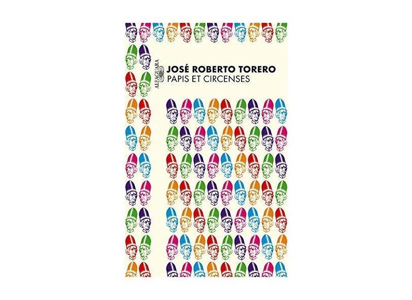 Papis Et Circenses - José Roberto Torero - 9788579622250