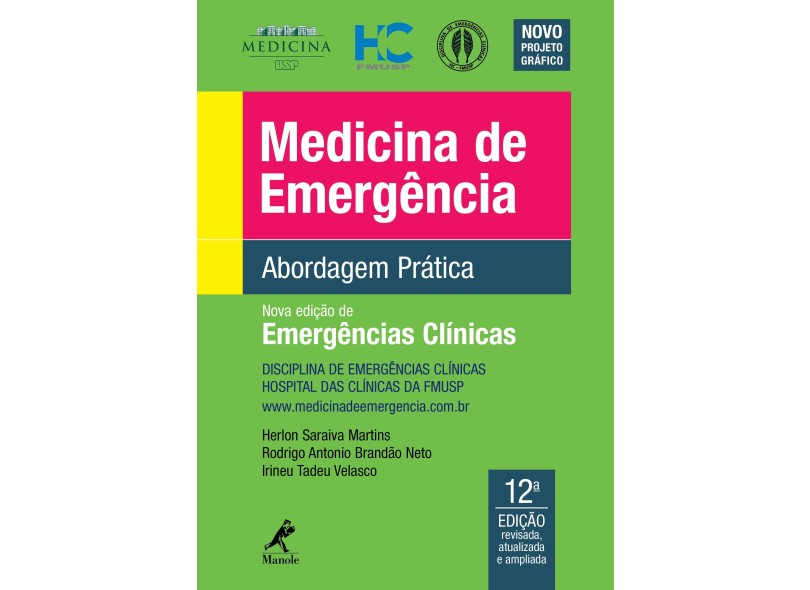 Medicina de Emergência - Abordagem Prática - 12ª Ed. 2017 - Martins, Herlon Saraiva - 9788520452981