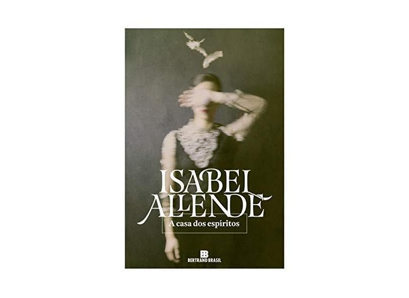 A Casa Dos Espíritos - Isabel, Allende - 9788528622560