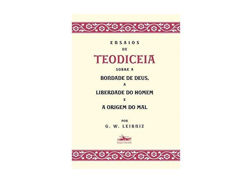 Ensaios de Teodiceia - Leibniz,g. W. - 9788574482217