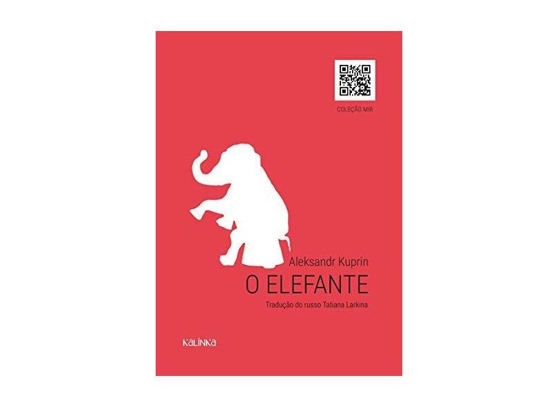 """O Elefante - """"larkina, Tatiana"""" - 9788561096113"""