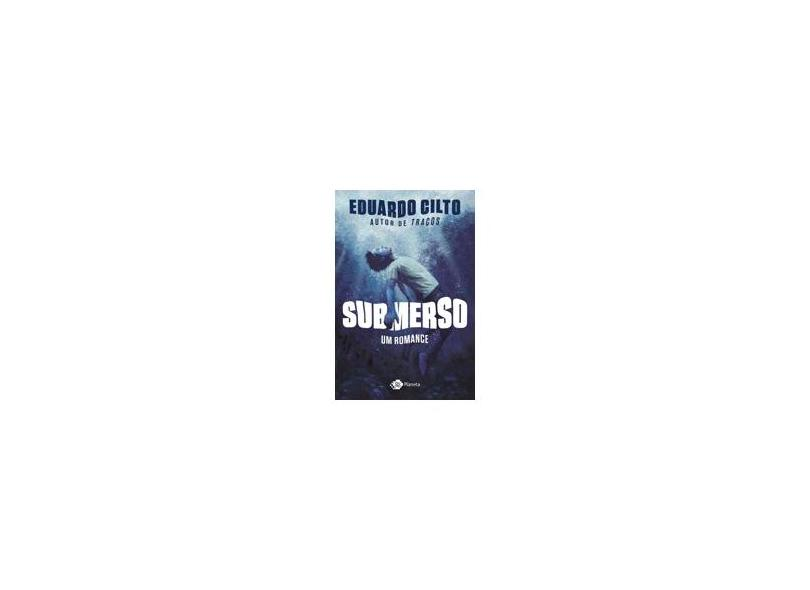 Submerso - Um Romance - Cilto,eduardo - 9788542212730