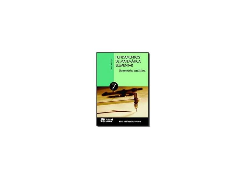 Fundamentos de Matemática Elementar: Geometria Analítica - Gelson Iezzi - 9788535717549