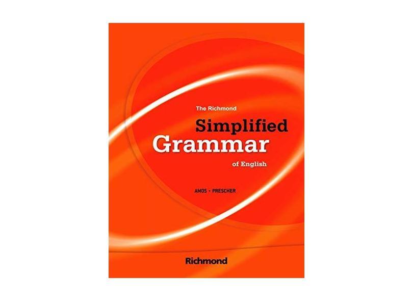 Richmond Simplified Grammar Of English, The - Acompanha:CD - Eduardo Amos - 9788516060640