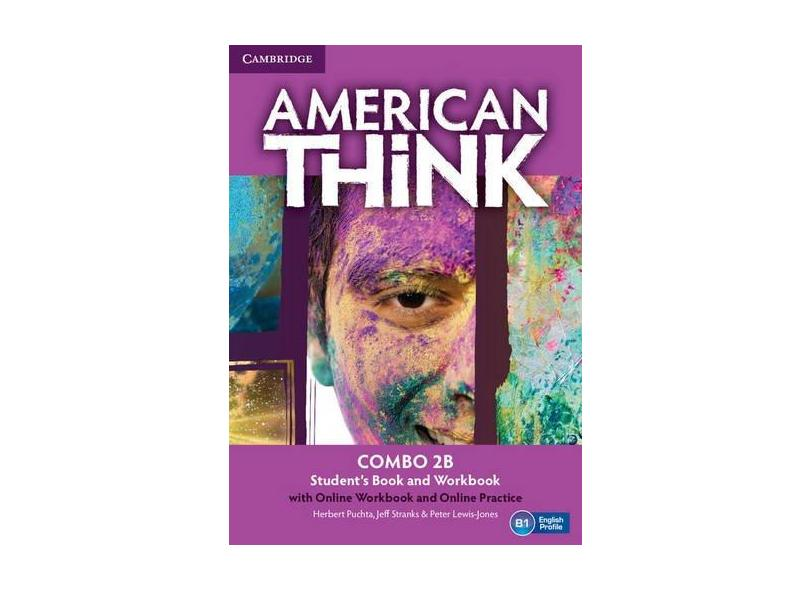 American Think Level 2 Combo B with Online Workbook and Online Practice - Herbert Puchta - 9781107599949