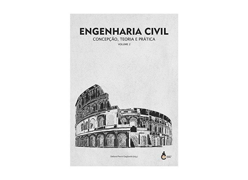 """Engenharia Civil: Concepcao, Teoria E Pratica - """"gagliardo, Debora Pierini"""" - 9788592215224"""