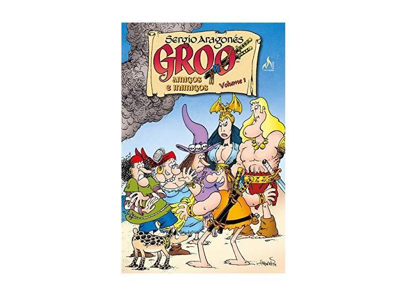 Groo - Amigos e Inimigos - Vol. 1 - Aragones, Sergio; - 9788578672348