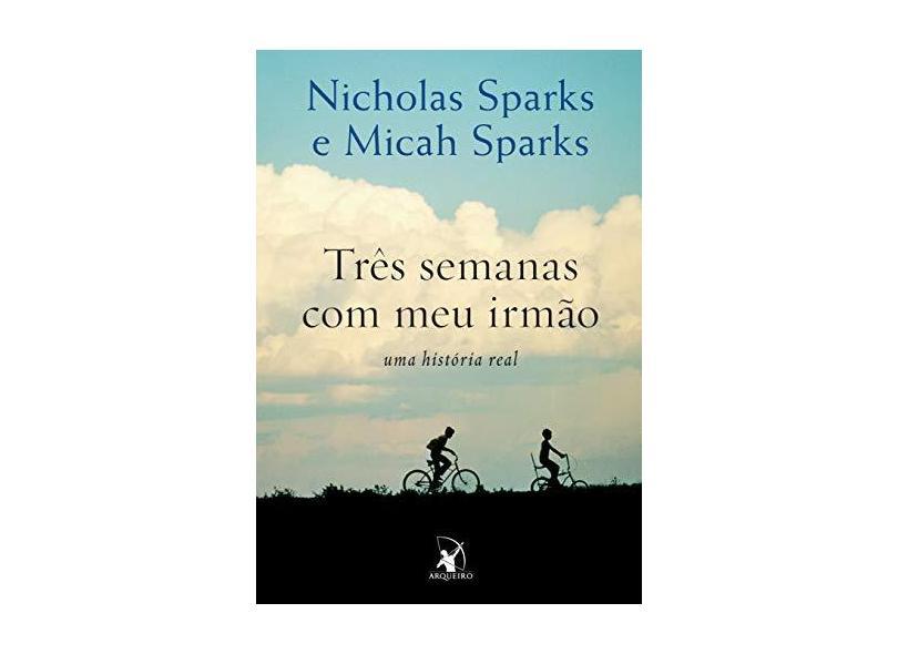 Três Semanas Com Meu Irmão - Sparks, Nicholas; Sparks, Micah - 9788580414219