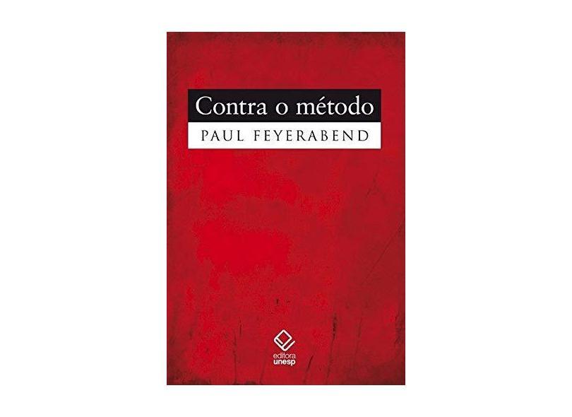 Contra o Método - 2ª Ed. 2011 - Feyerabend, Paul - 9788539301393