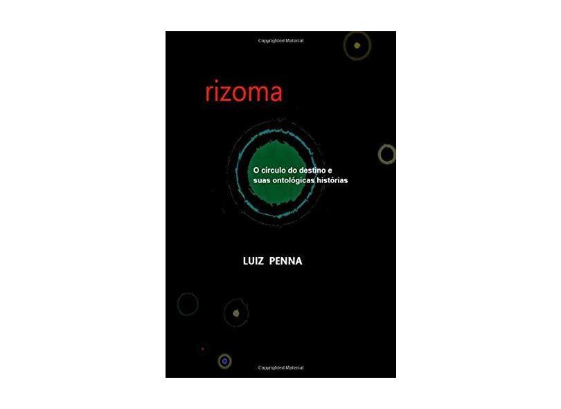 Rizoma - Luiz Penna - 9781520950358