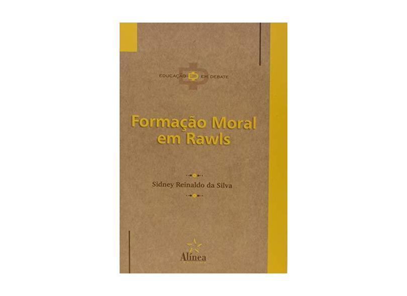Formação Moral em Rawls - Sidney Reinaldo Da Silva - 9788575160688