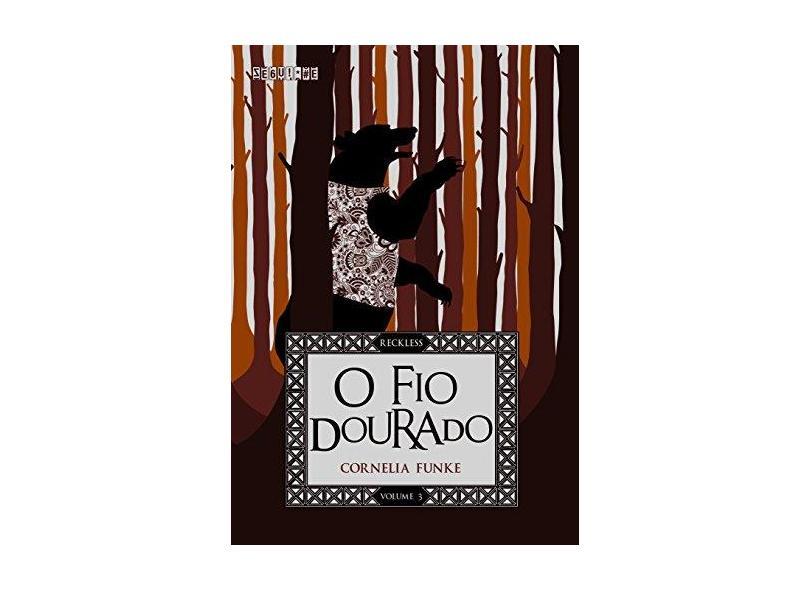 Fio Dourado, O - Cornelia Funke - 9788555340161