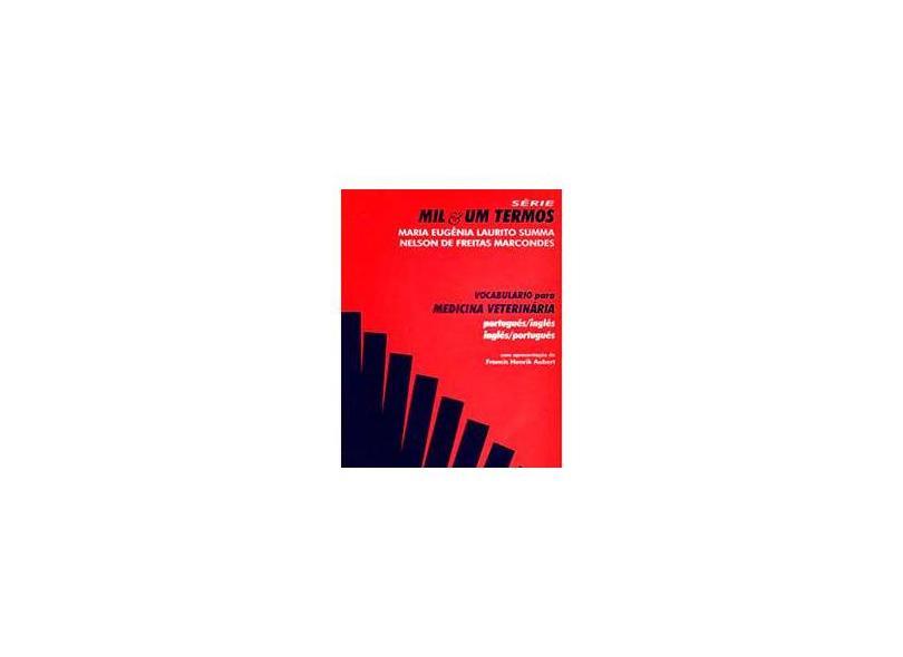 Vocbulário para Medicina Veterinária - Português/inglês - Inglês/português - Summa, Maria Eugênia Laurito - 9788575830864
