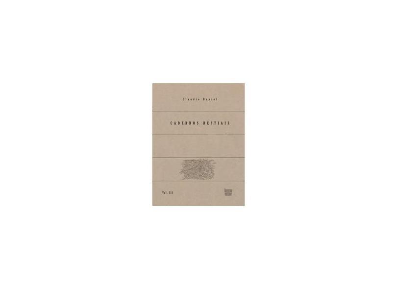 """Cadernos Bestiais, V3 - """"daniel, Claudio"""" - 9788582342138"""
