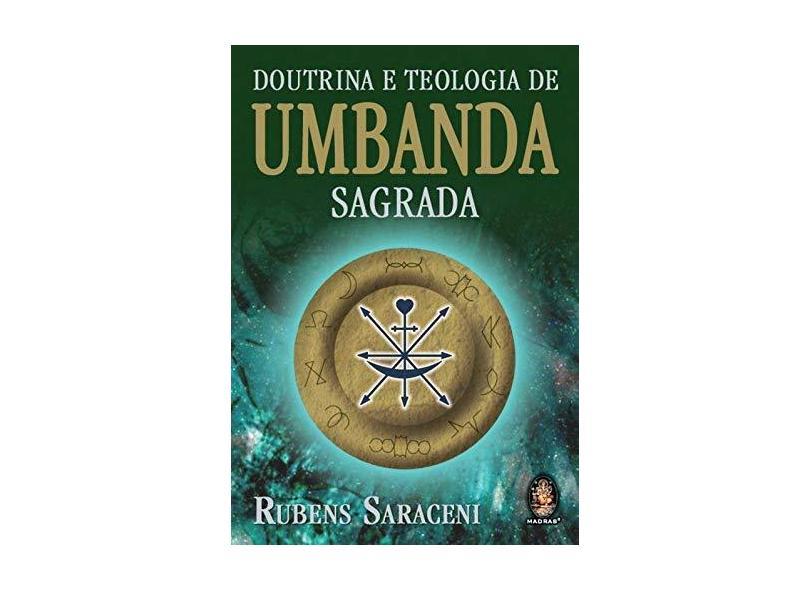 Doutrina e Teologia de Umbanda Sagrada - Saraceni, Rubens - 9788537001929