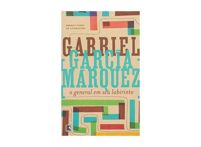 O General em seu Labirinto - Márquez, Gabriel García - 9788501035394
