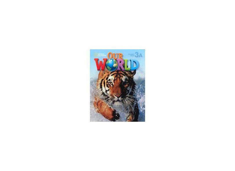 Our World 3 - Combo Split A - Oxford - 9781285606323