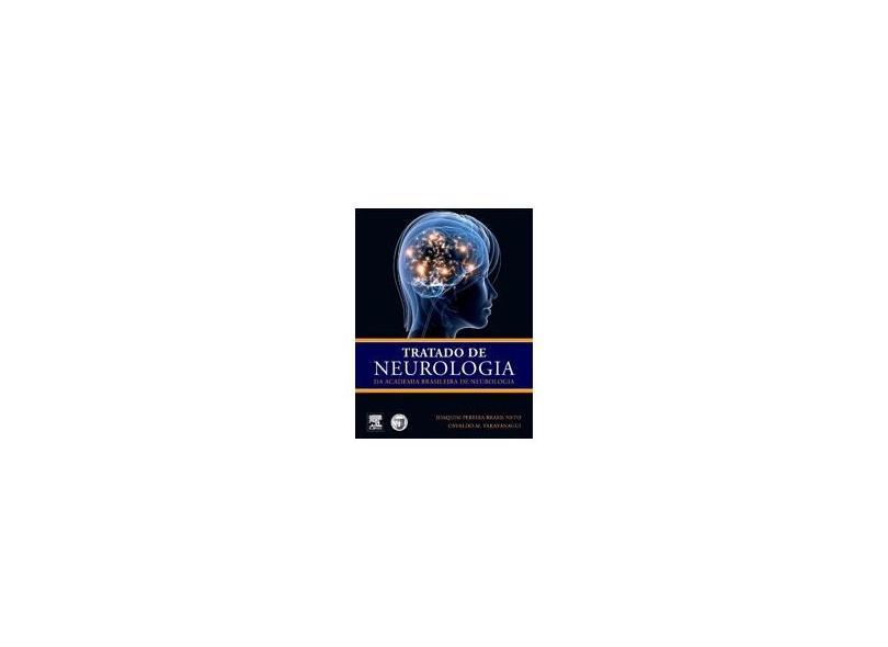 Tratado De Neurologia Da Academia Brasileira De Neurologia - Joaquim Pereira Brasil Neto, Osvaldo M. Takayanagui - 9788535239454