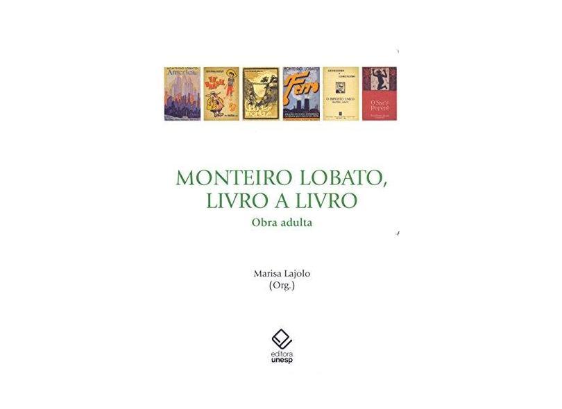 Monteiro Lobato, Livro A Livro - Obra Adulta - Lajolo, Marisa - 9788539304677