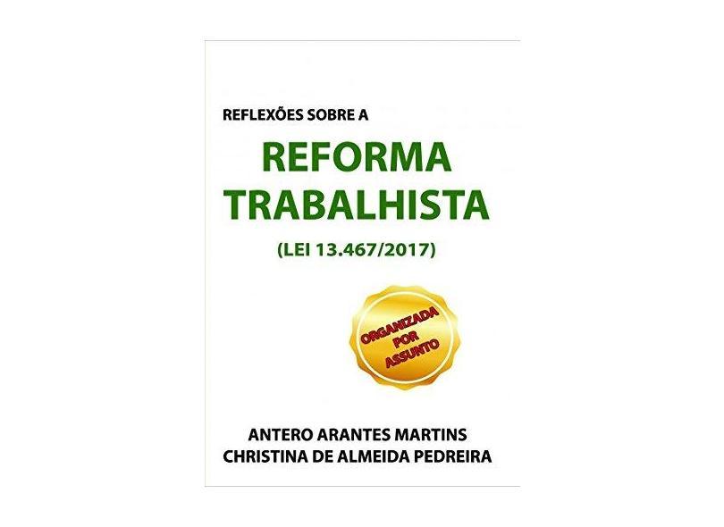 """Reflexões Sobre A Reforma Trabalhista - """"pedreira, Christina De Almeida"""" - 9788536653587"""