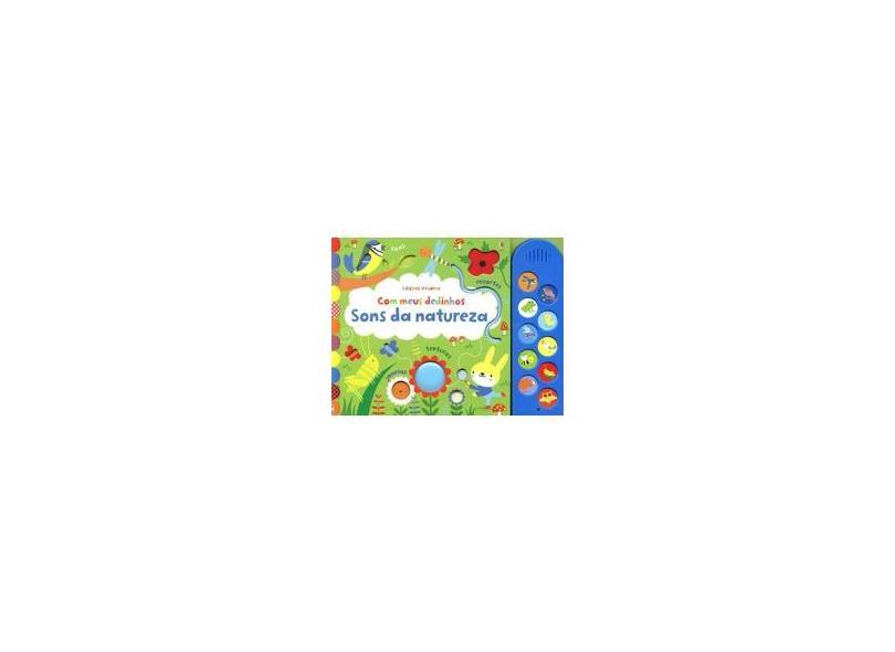Sons Da Natureza - Com Meus Dedinhos - Julia Benetton - 9781474931571