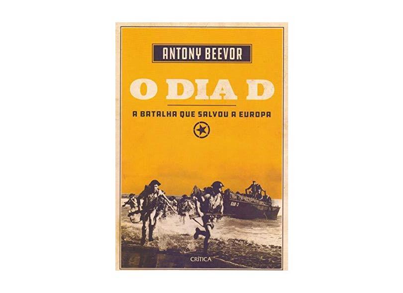 O Dia D - Antony Beevor - 9788542215014