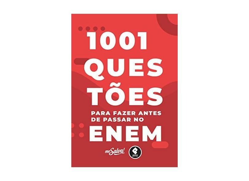 1001 Questões Para Fazer Antes De Passar No Enem + O Livro do Aprovado - Col. Me Salva - Me Salva! Cursos E Consultorias - 9788584291328