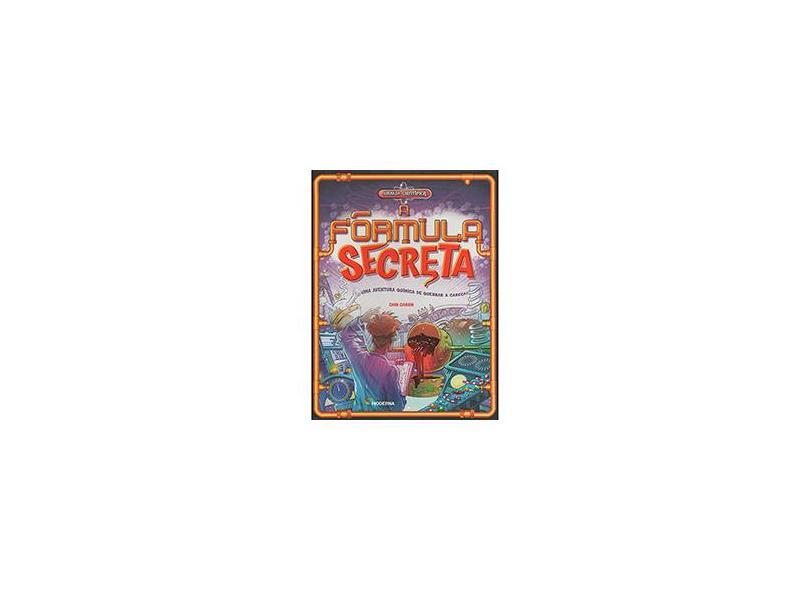 A Fórmula Secreta - Uma Aventura Química De Quebrar A Cabeça! - Green, Dan - 9788516096748
