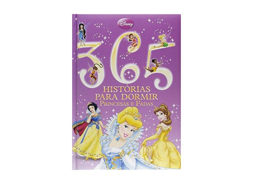 365 Histórias Para Dormir - Princesas e Fadas - Disney - 9788536813431