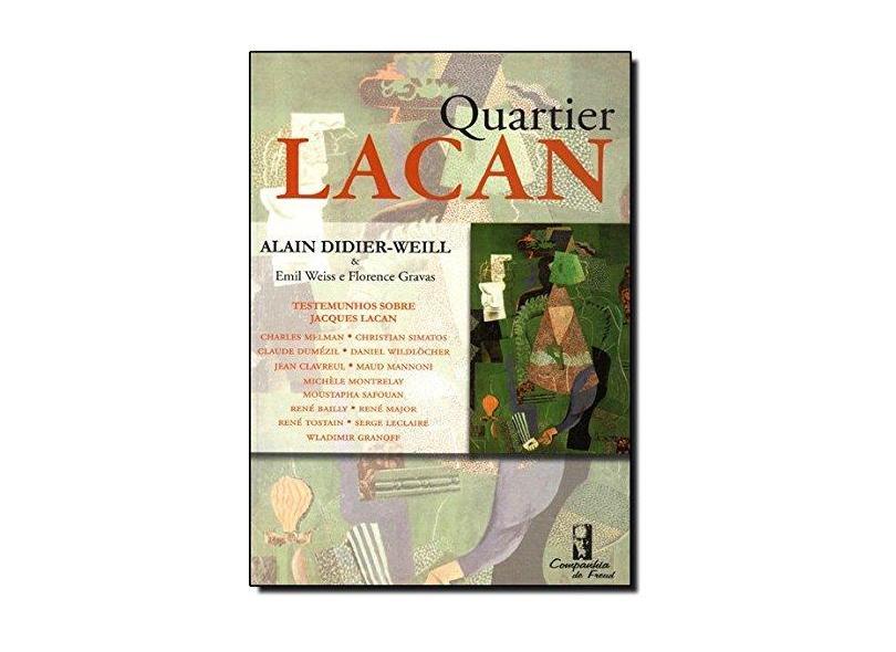 Quartier Lacan - Alain Didier Weill - 9788577240203
