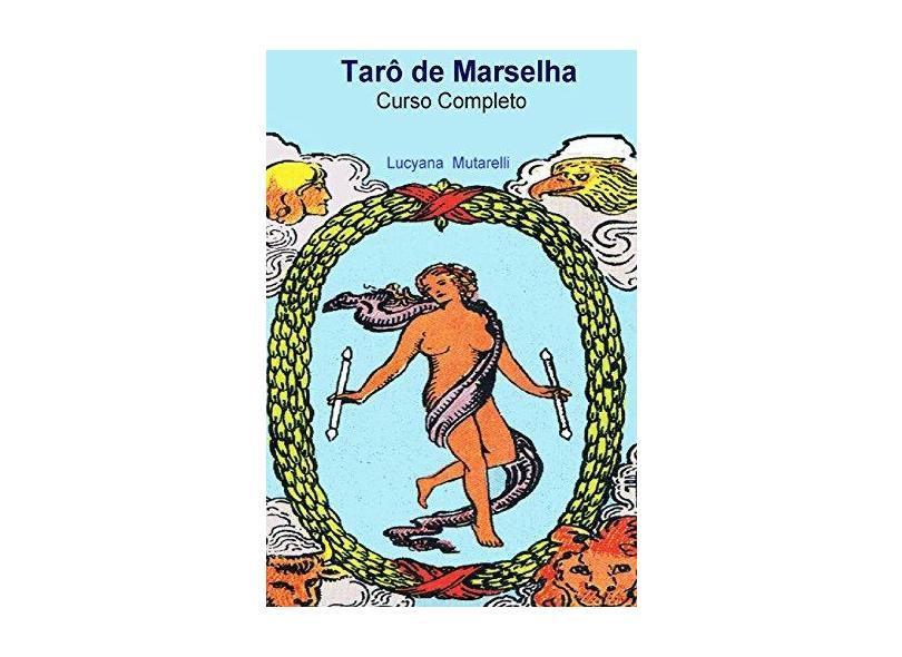 Tarô de Marselha - Lucyana Mutarelli - 9781545321294